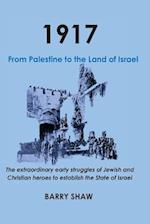 1917. from Palestine to the Land of Israel.