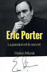 Eric Porter - La Passion Et Le Secret