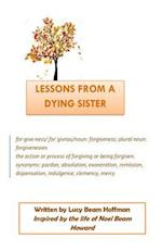Lessons from a Dying Sister