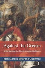 Against the Greeks