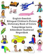 English-Swedish Bilingual Children's Picture Dictionary Book of Colors Tvasprakiga Barns Bildordbok Illustrerad Fargordbok