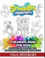 Spongebob Squarepants Coloring Book for Kids