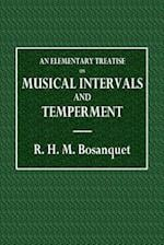 An Elementary Treatise on Musical Intervals and Temperment