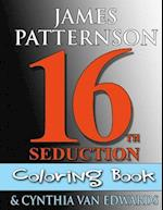 16th Seduction Coloring Book (Women's Murder Club Companion)