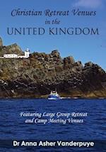 Christian Retreat Venues in the United Kingdom