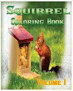 Squirrel Coloring Books Vol.1 for Relaxation Meditation Blessing