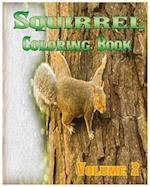 Squirrel Coloring Books Vol.2 for Relaxation Meditation Blessing