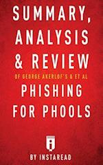 Summary, Analysis & Review of George Akerlof's & et al Phising for Phools