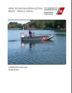 AIDS to Navigation (Aton) Boat Small (AB - S) Comdtinst M16114.4 9