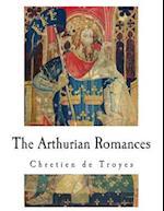 The Arthurian Romances