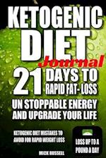 Ketogenic Diet Journal 21 Days to Rapid Fat Loss Ketogaenic Diet