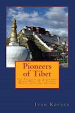 Pioneers of Tibet