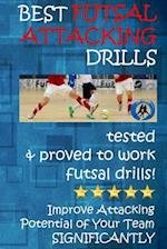 Best Futsal Attacking Drills