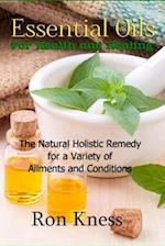 Essential Oils for Health and Healing