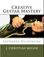 Creative Guitar Mastery