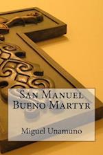 San Manuel Bueno Martyr