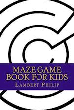 Maze Game Book for Kids