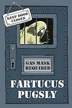 Fartucus Pugsly