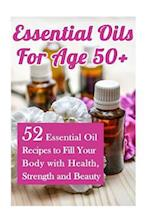 Essential Oils for Age 50+