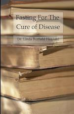 Fasting for the Cure of Disease