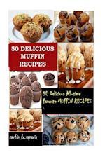 50 Delicious Muffin Recipes