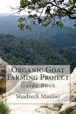 Organic Goat Farming Project