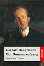 VOR Sonnenaufgang af Gerhart Hauptmann