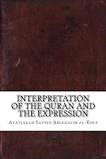 Interpretation of the Quran and the Expression