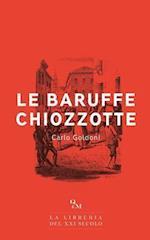 Le Baruffe Chiozzotte (Versione Integrale)