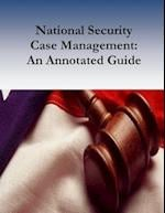 National Security Case Management