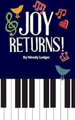Joy Returns!
