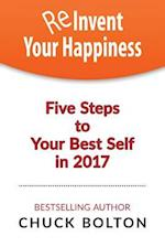 Reinvent Your Happiness
