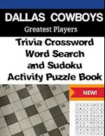 Dallas Cowboys Trivia Crossword, Wordsearch and Sudoku Activity Puzzle Book
