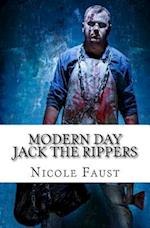 Modern Day Jack the Rippers