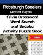 Pittsburgh Steelers Trivia Crossword, Wordsearch and Sudoku Activity Puzzle Book