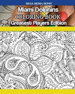 Miami Dolphins Coloring Book Greatest Players