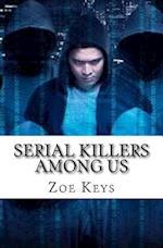 Serial Killers Among Us