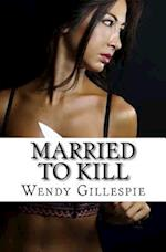 Married to Kill