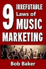The 9 Irrefutable Laws of Music Marketing