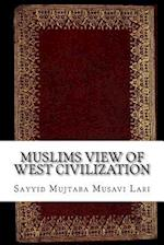 Muslims View of West Civilization