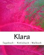 Klara - Tagebuch - Notizbuch - Malbuch