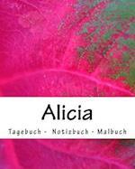 Alicia - Tagebuch - Notizbuch - Malbuch