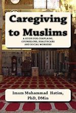 Caregiving to Muslims