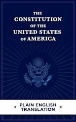 The Constitution of the United States of America Plain English Translation