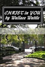 Christ in You by Wallace Wattle
