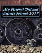 My Personal Diet and Exercise Journal 2017