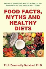 Food Facts, Myths and Healthy Diets