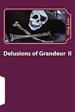 Delusions of Grandeur 2