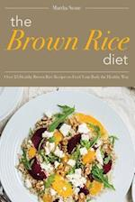 The Brown Rice Diet