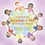 Celebrating Ayyam-I-Ha Around the World